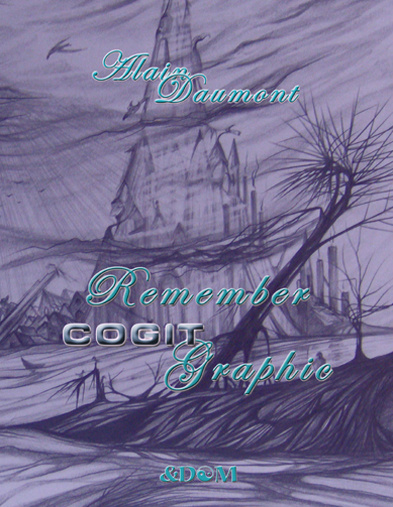 Alain Daumont publie « Remember CogitGraphic »