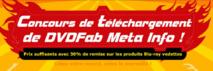 Participer au Concours de téléchargement de DVDFab Meta Info et gagner des prix incroyables