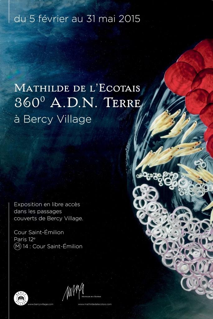 Bercy Village présente l'exposition : Mathilde de l'Ecotais 360° ADN Terre