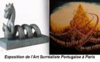 Exposition de l'Art Surréaliste Portugaise à Paris